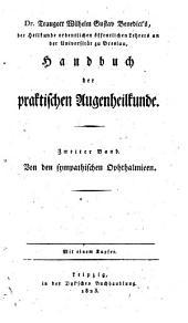 Handbuch der praktischen Augenheilkunde: Von den sympathischen Ophthalmieen, Band 2
