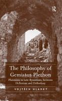 The Philosophy of Gemistos Plethon PDF