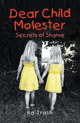 Dear Child Molester Book PDF