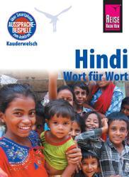 Hindi   Wort f  r Wort  Kauderwelsch Sprachf  hrer von Reise Know How PDF