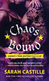 Chaos Bound: Sinner's Tribe Motorcycle Club