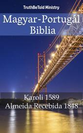 Magyar-Portugál Biblia: Karoli 1589 - Almeida Recebida 1848