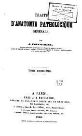 Traité d'anatomie pathologique générale: Volume3