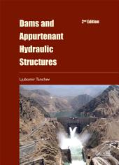 Dams and Appurtenant Hydraulic Structures, 2nd edition: Edition 2