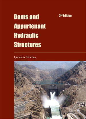 Dams and Appurtenant Hydraulic Structures  2nd edition PDF