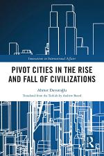 Pivot Cities in the Rise and Fall of Civilizations