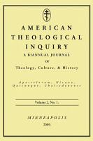American Theological Inquiry  Volume Two  Issue One PDF