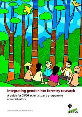 Integrating gender into forestry research PDF