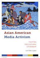 Asian American Media Activism PDF