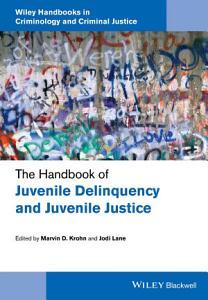 The Handbook of Juvenile Delinquency and Juvenile Justice PDF