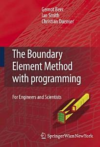 The Boundary Element Method with Programming