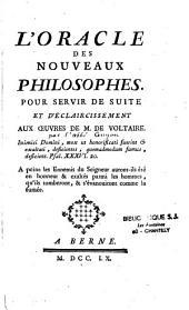 L'oracle des nouveaux philosophes pour servir de suite et d'avertissement aux oeuvres de M. de Voltaire