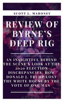 Review of Byrne's Deep Rig