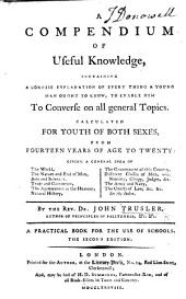 A Compendium of Useful Knowledge ... Second edition