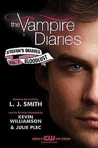 The Vampire Diaries  Stefan s Diaries  2  Bloodlust PDF