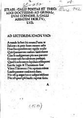 Strabi, Galli Poetae Et Theologi Doctissimi, Ad Grimaldvm Coenobii, S. Galli Abbatem Hortvlvs