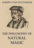 The Philosophy Of Natural Magic PDF