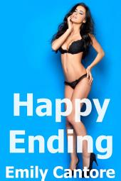 Happy Ending, Blind Date Part 3 (Lesbian Erotica)
