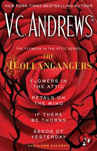 The Flowers in the Attic Series  The Dollangangers Book