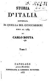 Storia d'Italia continuata da quella del Guicciardini sino al 1789: Volume1