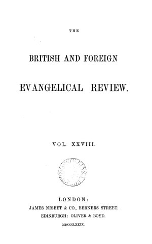 The British and Foreign Evangelical Review and Quarterly Record of Christian Literature