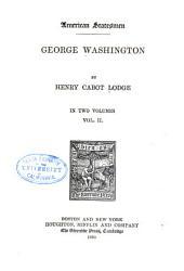 George Washington: Volume 2