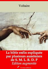 La bible enfin expliquée par plusieurs aumôniers de S. M. L. R. D. P: Nouvelle édition augmentée