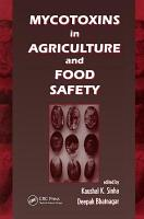 Mycotoxins in Agriculture and Food Safety PDF