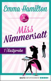 Miss Nimmersatt - Folge 1: Kostprobe