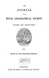 The Journal of the Royal Geographical Society: JRGS, Volume 41