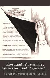 Shorthand ; Typewriting ; Speed shorthand ; Key-speed shorthand
