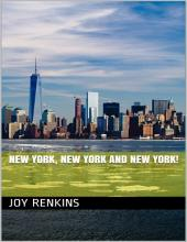 New York, New York and New York!