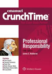 Emanuel CrunchTime for Professional Responsibility: Edition 5