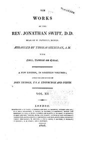 The Works of the Rev. Jonathan Swift, D.D. ...: With Notes, Historical and Critical, Volume 12