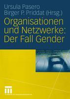 Organisationen und Netzwerke  Der Fall Gender PDF