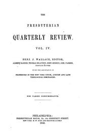 The Presbyterian Quarterly Review: Volume 4