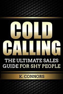 Cold Calling  The Ultimate Sales Guide for Shy People