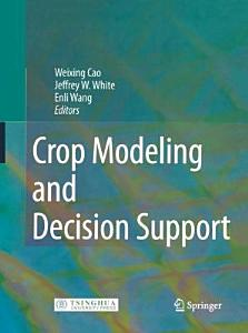 Crop Modeling and Decision Support