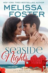 Seaside Nights (Love in Bloom: Seaside Summers) Book 5, Contemporary Romance