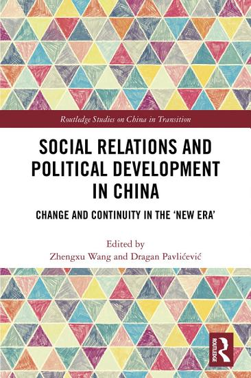 Social Relations and Political Development in China PDF