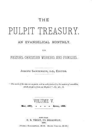 The Treasury  a Magazine of Religious and Current Thought for Pastor and People PDF