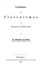 Sieben Bücher zur Geschichte des Platonismus: Thl. Verhältniss des Platonismus zur Philosophie der christlichen Zeiten. 1875