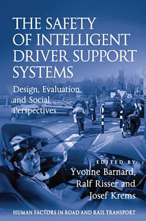 The Safety of Intelligent Driver Support Systems PDF