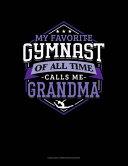 My Favorite Gymnast Of All Time Calls Me Grandma