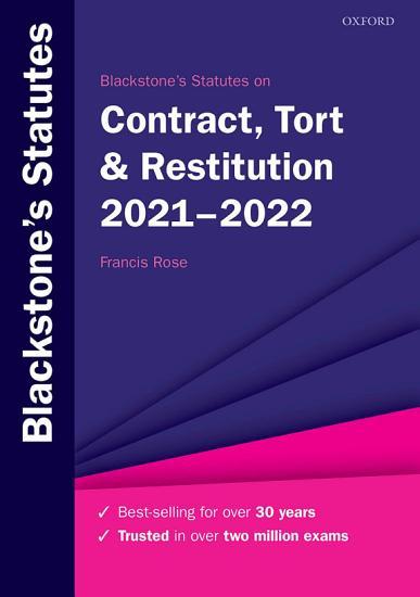 Blackstone s Statutes on Contract  Tort   Restitution 2021 2022 PDF