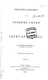Practice Reports in the Supreme Court and Court of Appeals: Volume 4