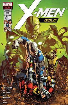 X Men  Gold 5   Bruderschaft PDF