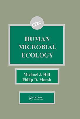 Human Microbial Ecology PDF