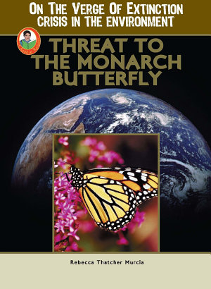 Threat to the Monarch Butterfly PDF