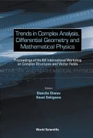 Trends in Complex Analysis  Differential Geometry and Mathematical Physics PDF
